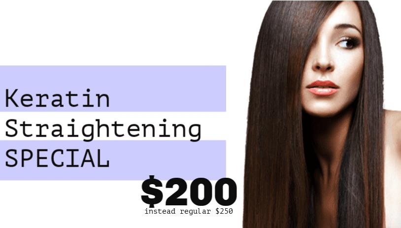 Keratin Straightening Special